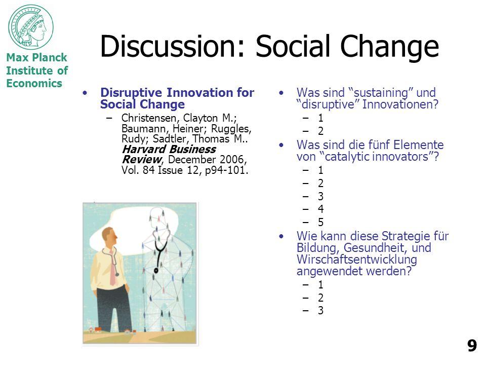 Max Planck Institute of Economics 10 Zusammenfassung ……