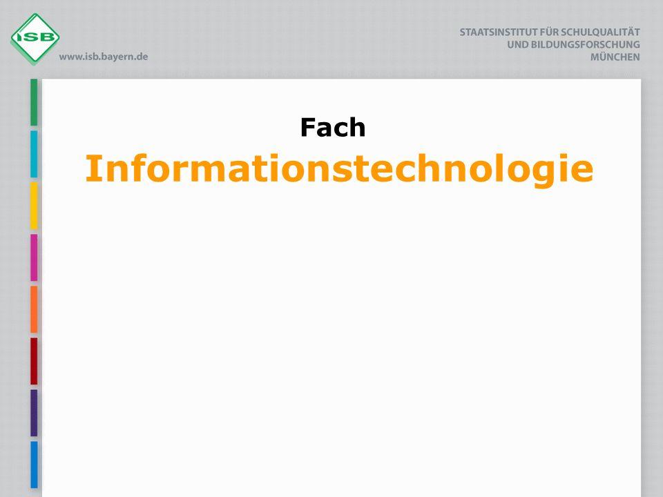 Fach Informationstechnologie