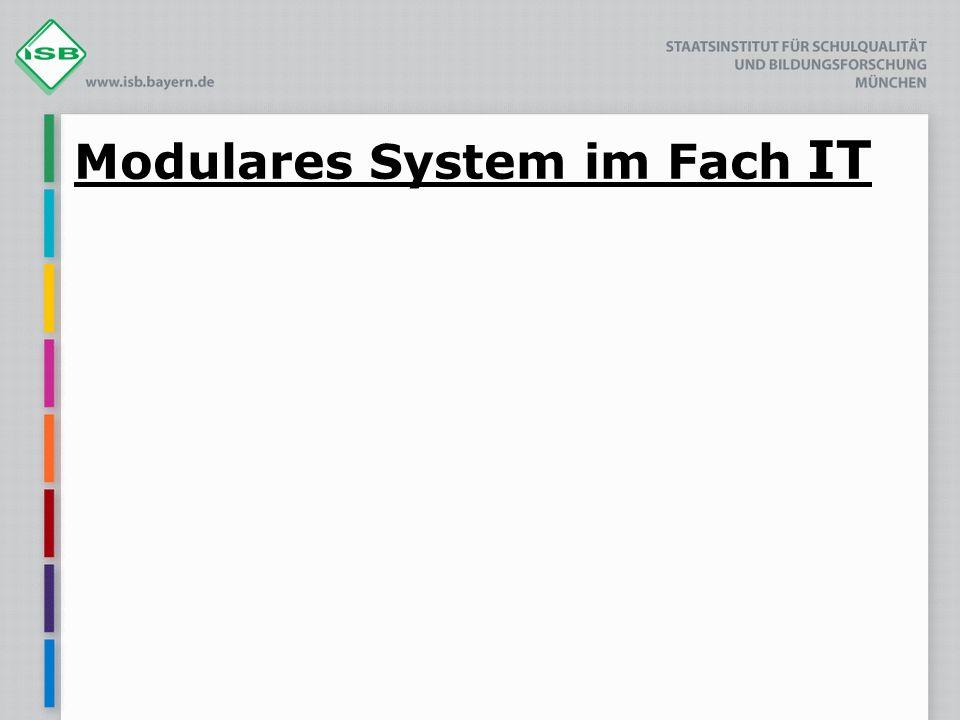 Modulares System im Fach IT