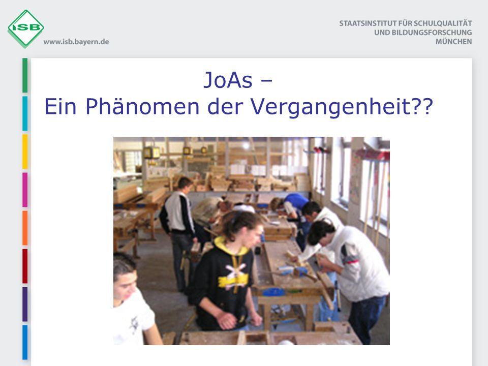 JoAs – Ein Phänomen der Vergangenheit??