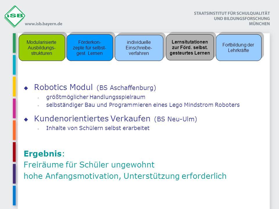 Robotics Modul (BS Aschaffenburg) - größtmöglicher Handlungsspielraum - selbständiger Bau und Programmieren eines Lego Mindstrom Roboters Kundenorient