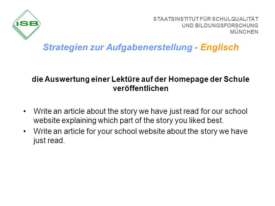 STAATSINSTITUT FÜR SCHULQUALITÄT UND BILDUNGSFORSCHUNG MÜNCHEN die Auswertung einer Lektüre auf der Homepage der Schule veröffentlichen Write an artic