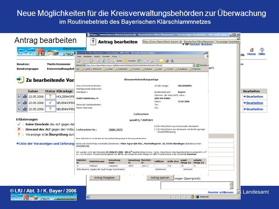 im Routinebetrieb des Bayerischen Klärschlammnetzes Neue Möglichkeiten für die Kreisverwaltungsbehörden zur Überwachung © LfU / Abt. 3 / K. Bayer / 20