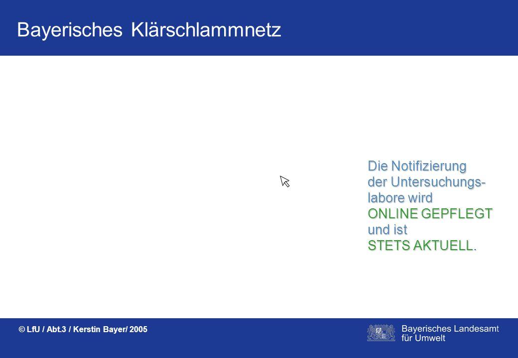 Bayerisches Klärschlammnetz © LfU / Abt.3 / Kerstin Bayer/ 2005 AUTOMATISCHE ÜBERPRÜFUNGEN zeigen die gültige Eingabe an.