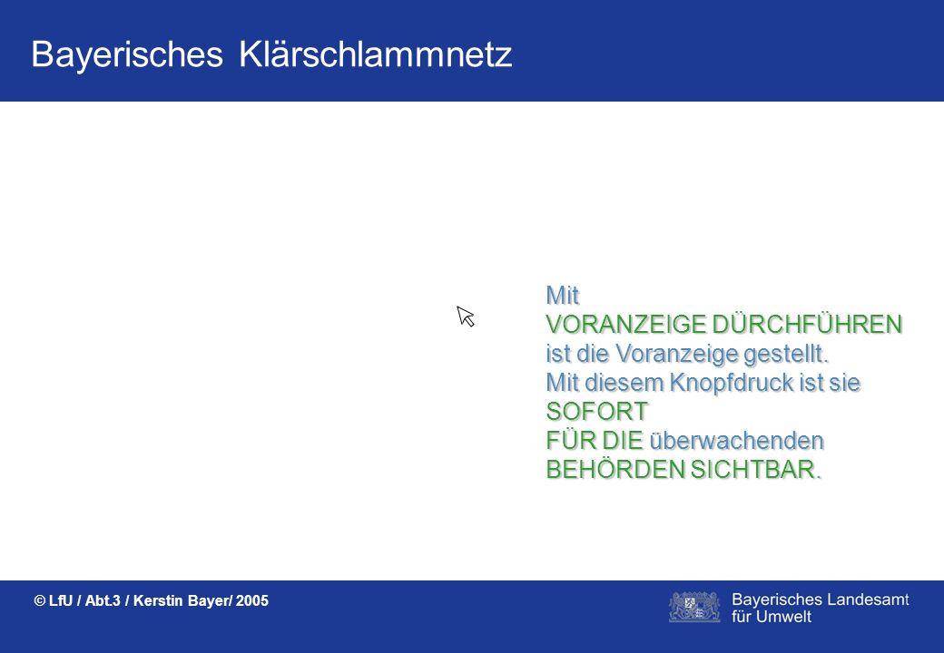 Bayerisches Klärschlammnetz © LfU / Abt.3 / Kerstin Bayer/ 2005 AUTOMATISCHEBERECHNUNGENzeigenmöglicheAufbringungs-mengen.