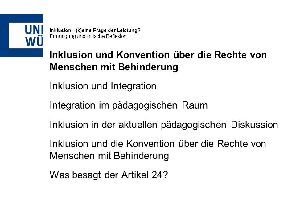 Inklusion - (k)eine Frage der Leistung? Ermutigung und kritische Reflexion Inklusion und Konvention über die Rechte von Menschen mit Behinderung Inklu