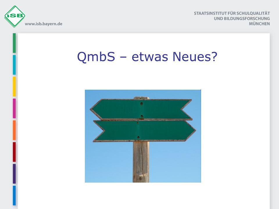 QmbS – etwas Neues?