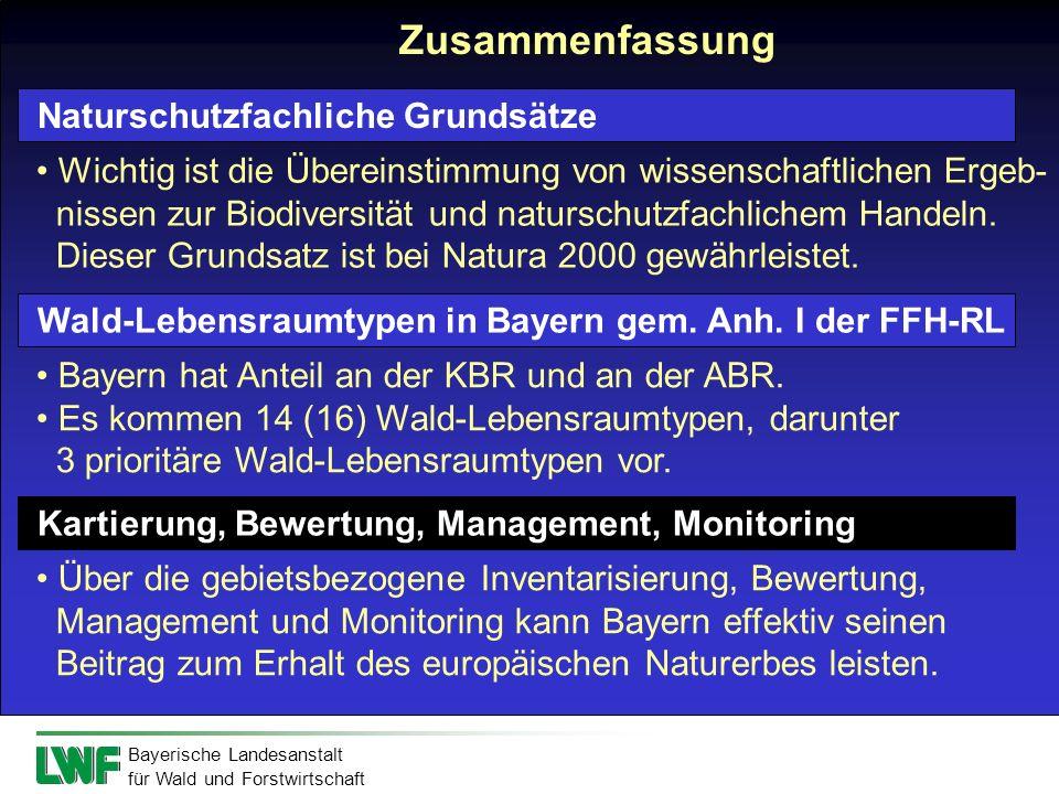 Bayerische Landesanstalt für Wald und Forstwirtschaft Zusammenfassung Wichtig ist die Übereinstimmung von wissenschaftlichen Ergeb- nissen zur Biodive