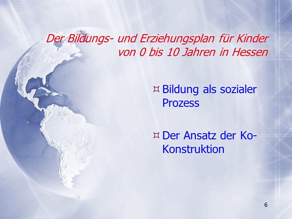 97 Der Bildungs- und Erziehungsplan für Kinder von 0 bis 10 Jahren in Hessen bietet eine exzellente Chance für beste Bildung und für mehr Bildungsgerechtigkeit.