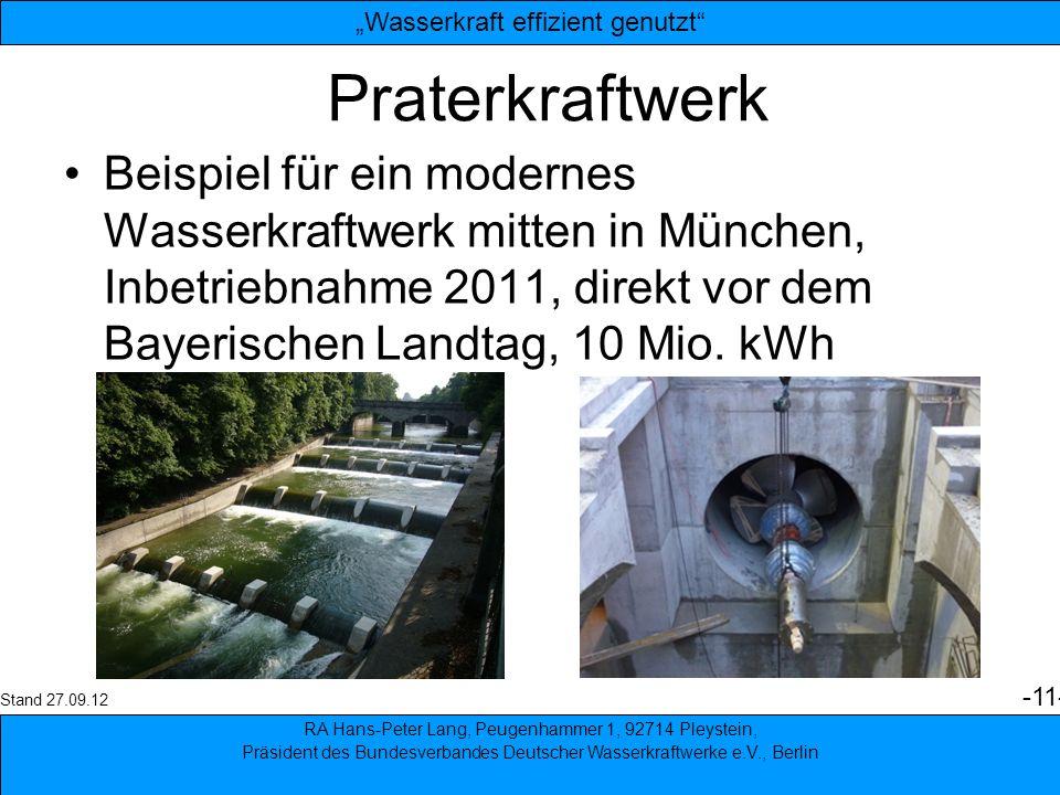 11 Praterkraftwerk Beispiel für ein modernes Wasserkraftwerk mitten in München, Inbetriebnahme 2011, direkt vor dem Bayerischen Landtag, 10 Mio. kWh R