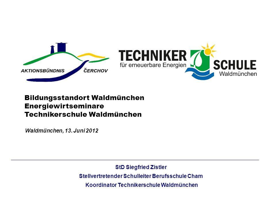 StD Siegfried Zistler Stellvertretender Schulleiter Berufsschule Cham Koordinator Technikerschule Waldmünchen Bildungsstandort Waldmünchen Energiewirt