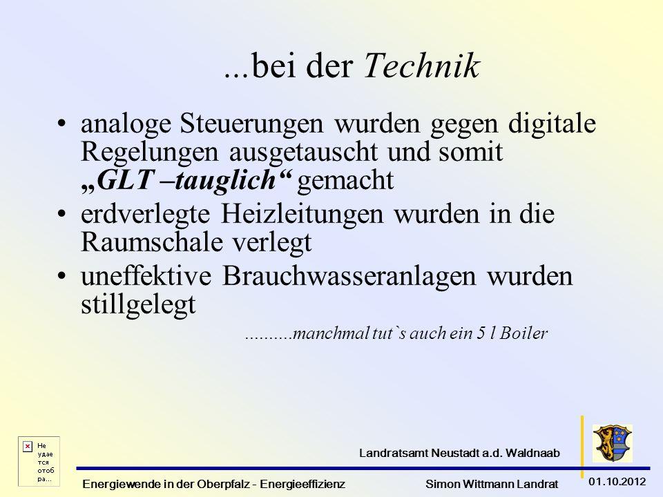 Energiewende in der Oberpfalz - Energieeffizienz Simon Wittmann Landrat 01.10.2012 Landratsamt Neustadt a.d. Waldnaab...bei der Technik analoge Steuer