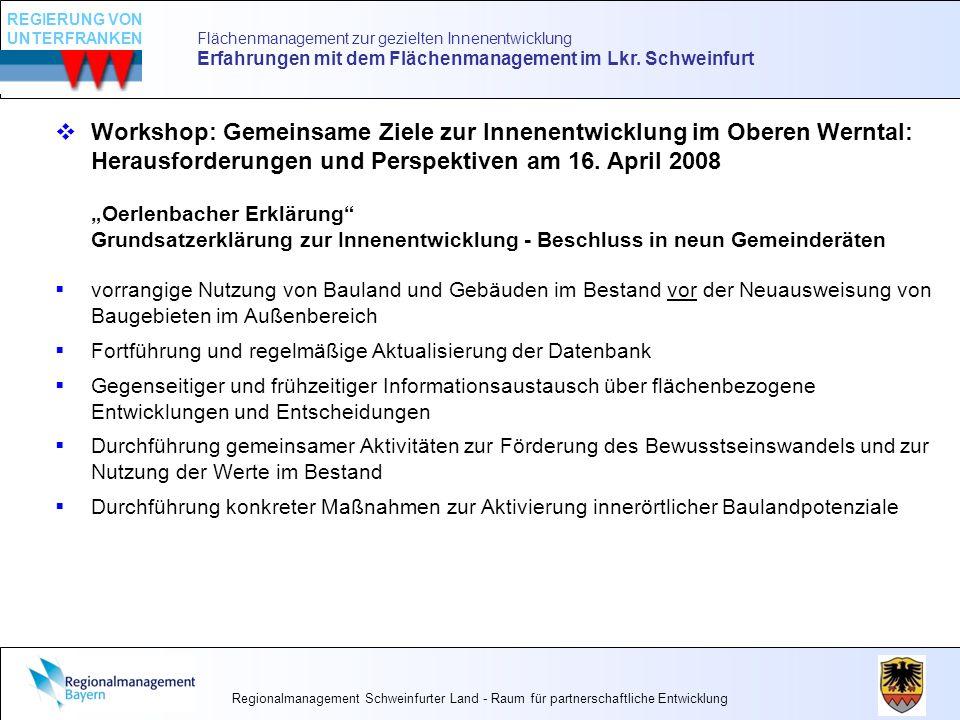 Flächenmanagement zur gezielten Innenentwicklung Erfahrungen mit dem Flächenmanagement im Lkr. Schweinfurt Workshop: Gemeinsame Ziele zur Innenentwick