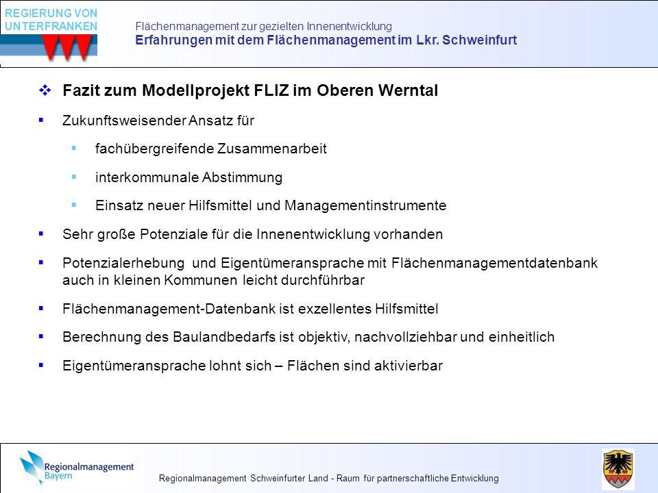 Flächenmanagement zur gezielten Innenentwicklung Erfahrungen mit dem Flächenmanagement im Lkr. Schweinfurt Fazit zum Modellprojekt FLIZ im Oberen Wern