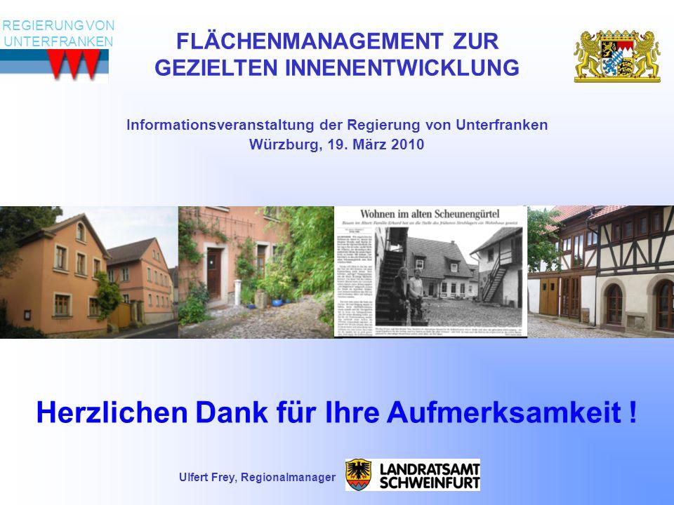 Ulfert Frey, Regionalmanager FLÄCHENMANAGEMENT ZUR GEZIELTEN INNENENTWICKLUNG Informationsveranstaltung der Regierung von Unterfranken Würzburg, 19.
