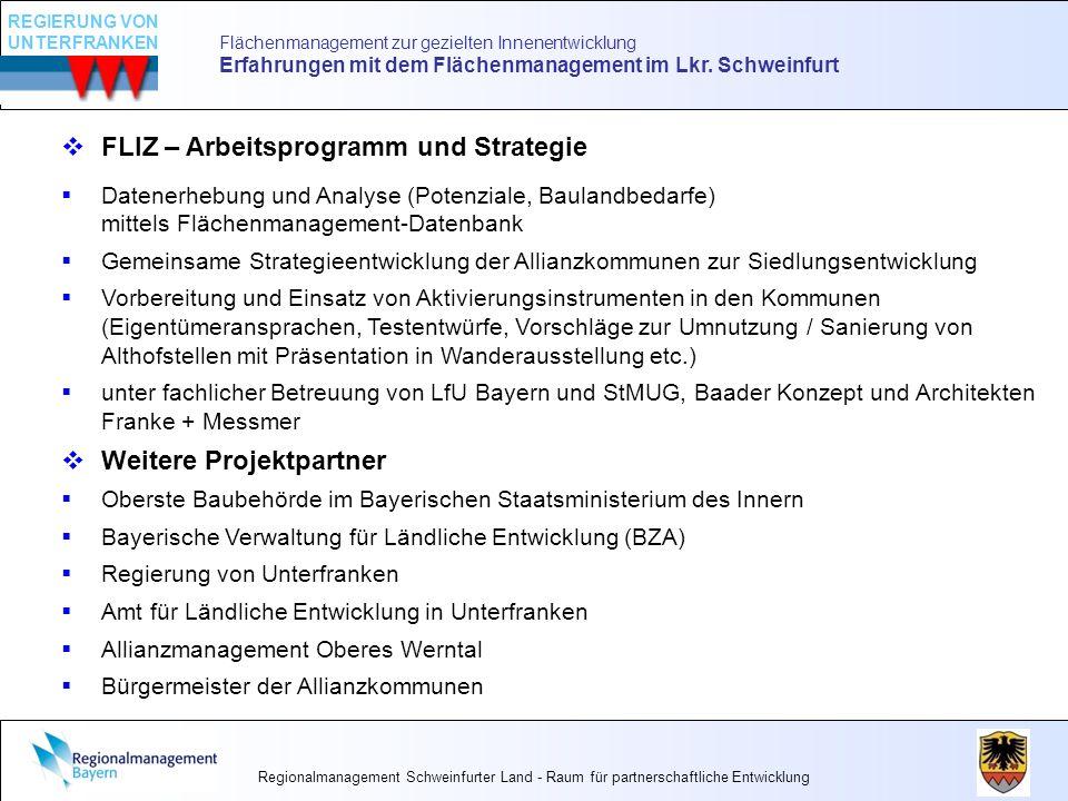 Flächenmanagement zur gezielten Innenentwicklung Erfahrungen mit dem Flächenmanagement im Lkr. Schweinfurt FLIZ – Arbeitsprogramm und Strategie Datene