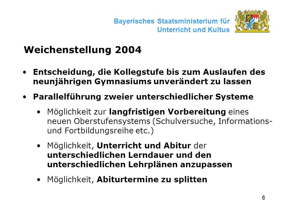 7 Bayerisches Staatsministerium für Unterricht und Kultus Vorgezogenes G9-Abitur Vorverlegung um ca.