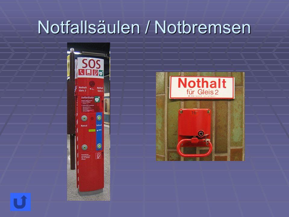 Notfallsäulen / Notbremsen