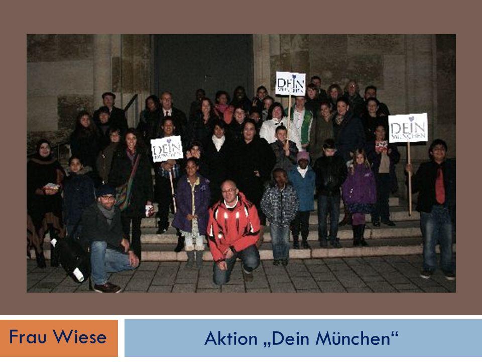 Aktion Dein München Frau Wiese