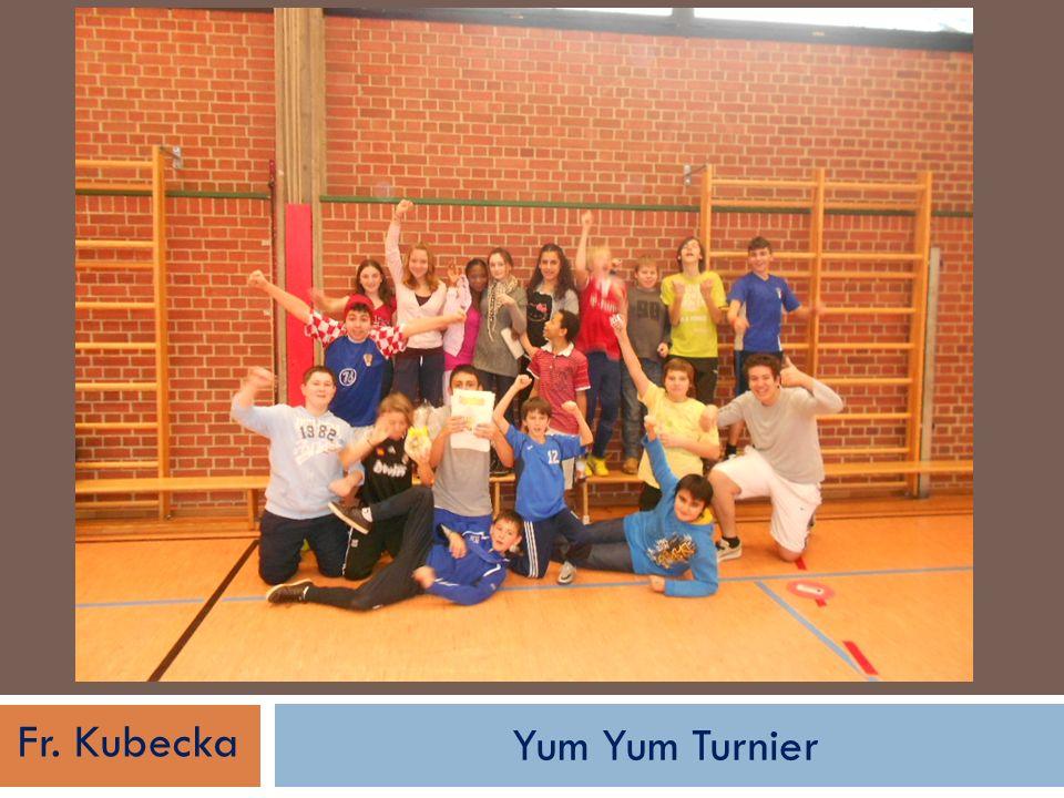 Yum Yum Turnier Fr. Kubecka