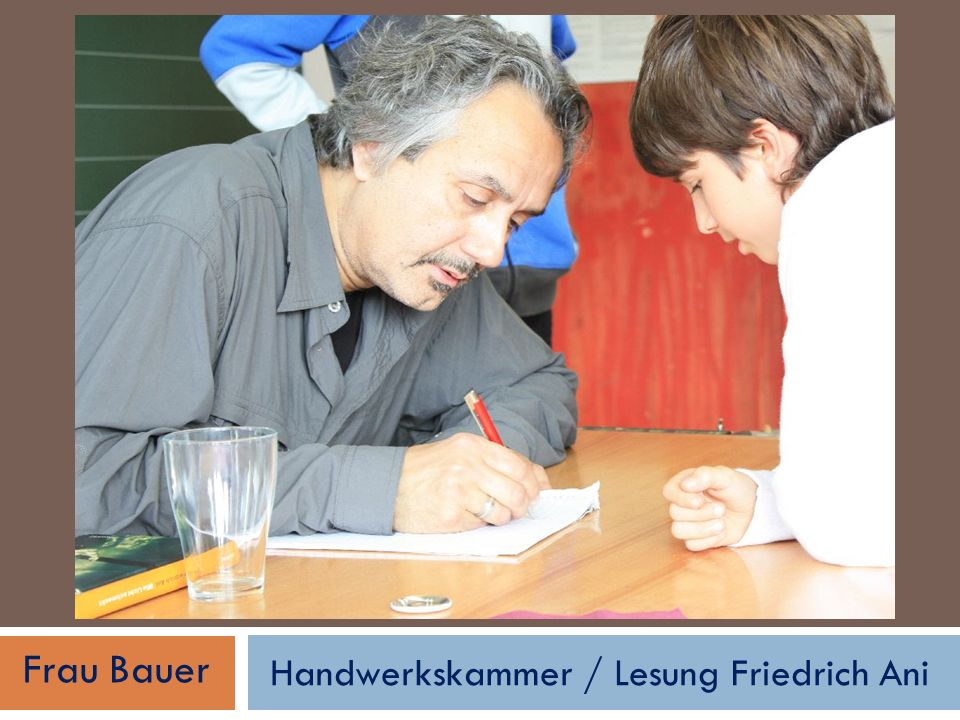 Handwerkskammer / Lesung Friedrich Ani Frau Bauer