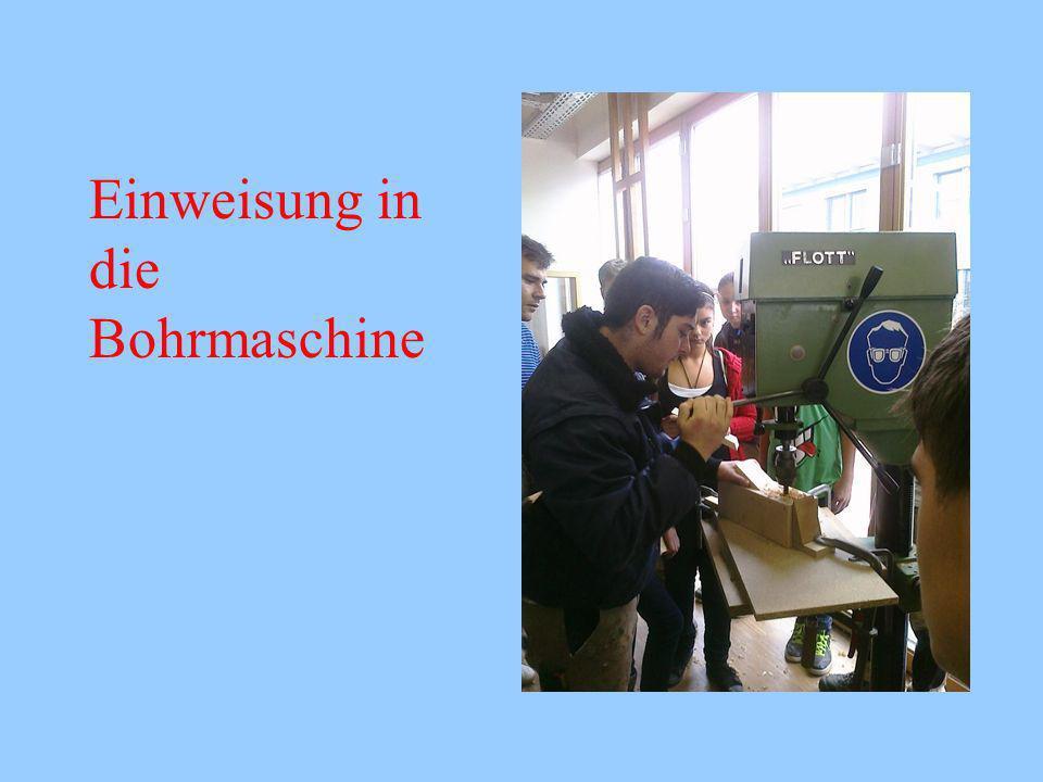 Einweisung in die Bohrmaschine