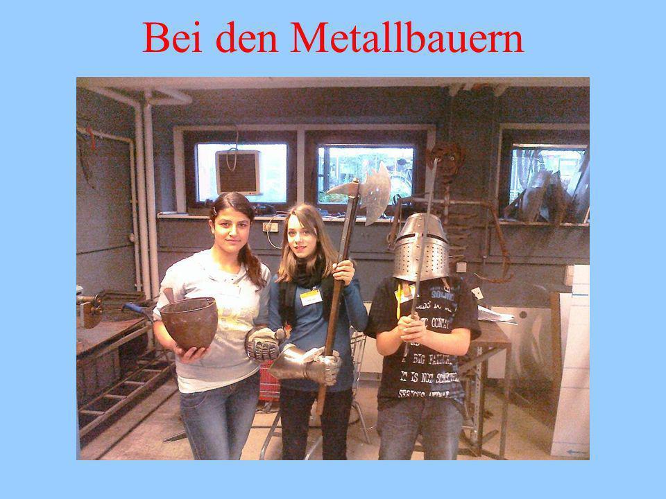 Bei den Metallbauern