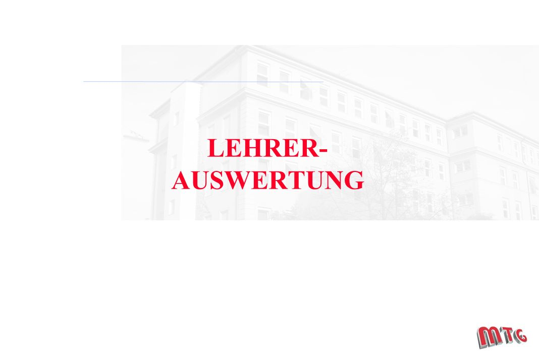 LEHRER- AUSWERTUNG