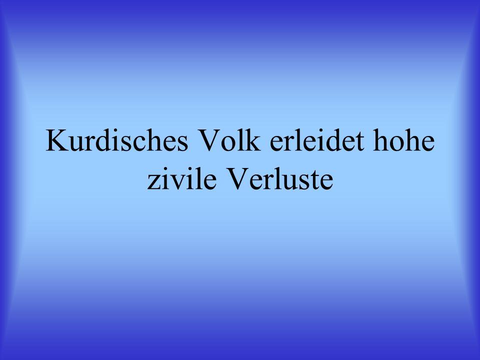 Kurdisches Volk erleidet hohe zivile Verluste