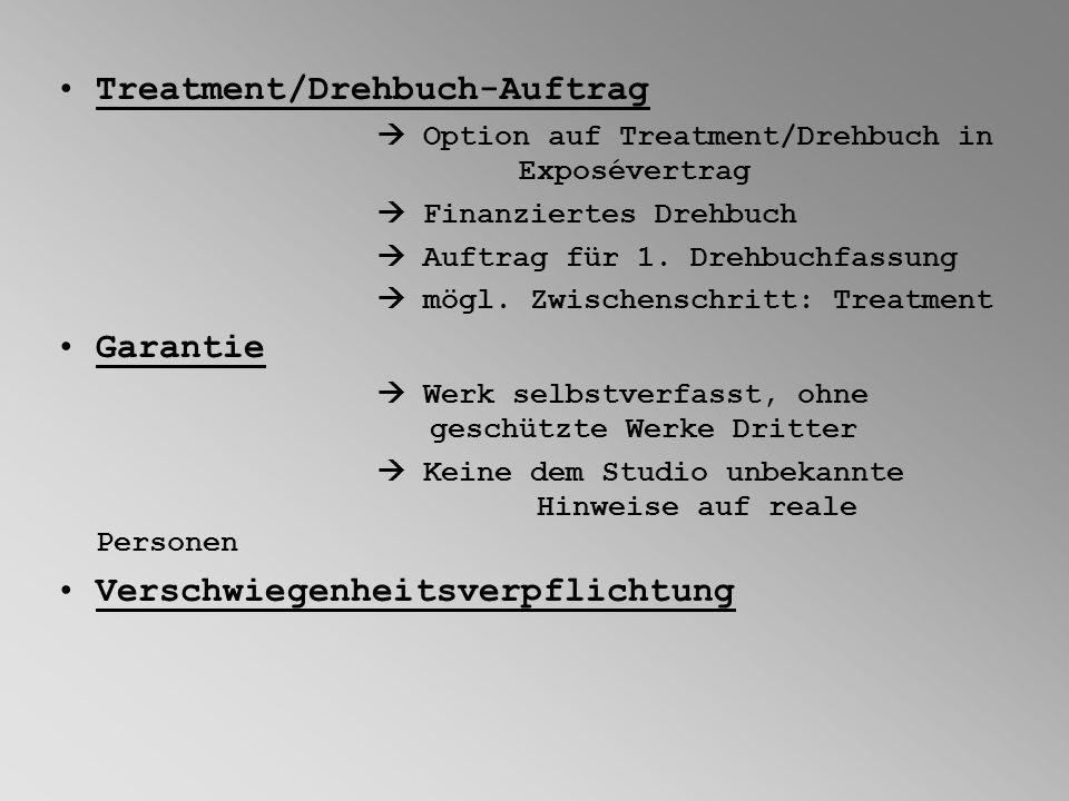 Treatment/Drehbuch-Auftrag Option auf Treatment/Drehbuch in Exposévertrag Finanziertes Drehbuch Auftrag für 1. Drehbuchfassung mögl. Zwischenschritt: