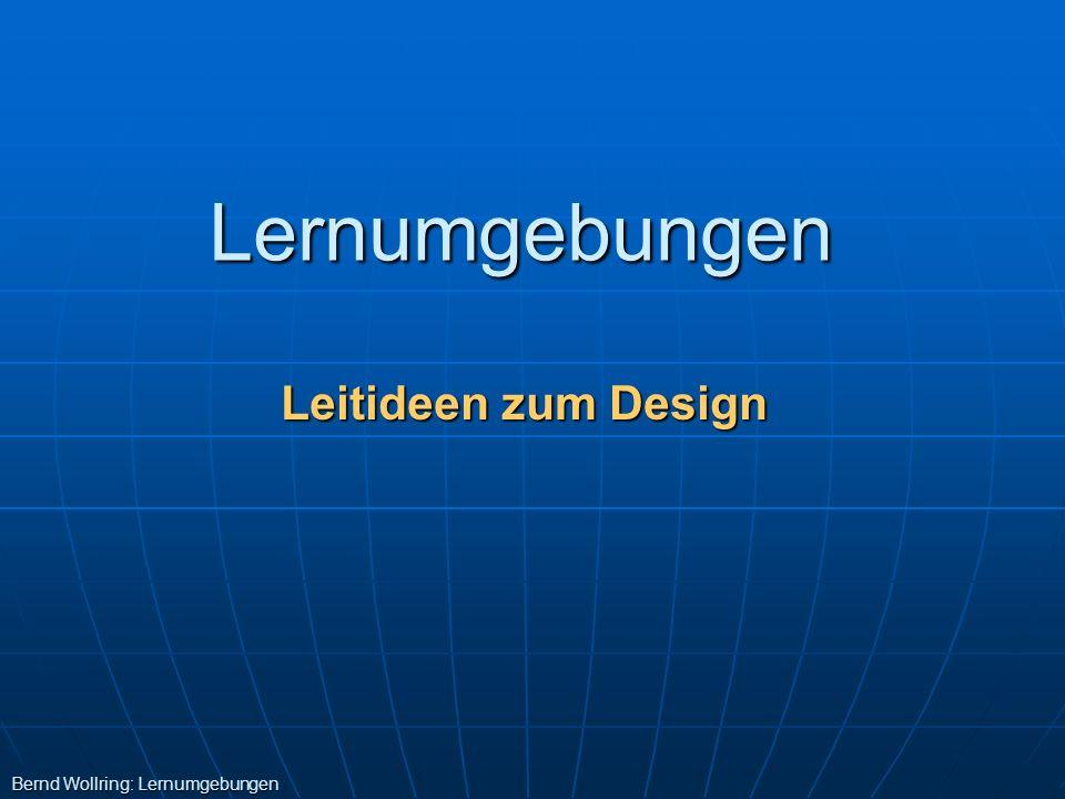 Leitideen zum Design Lernumgebungen Bernd Wollring: Lernumgebungen