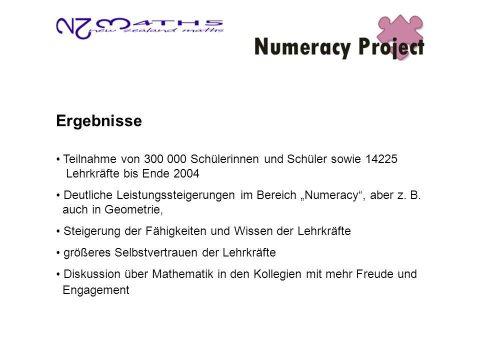 Ergebnisse Teilnahme von 300 000 Schülerinnen und Schüler sowie 14225 Lehrkräfte bis Ende 2004 Deutliche Leistungssteigerungen im Bereich Numeracy, aber z.