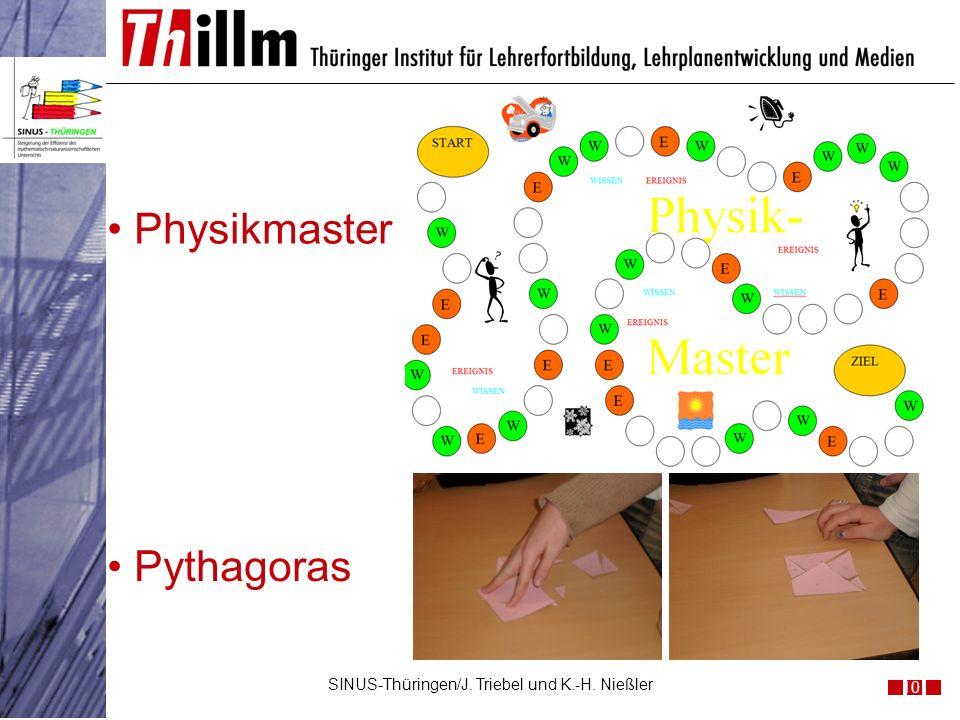 10 SINUS-Thüringen/J. Triebel und K.-H. Nießler Pythagoras Physikmaster