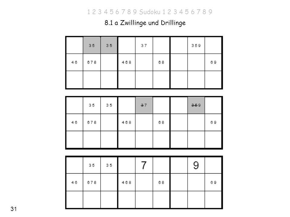 31 8.1 a Zwillinge und Drillinge 1 2 3 4 5 6 7 8 9 Sudoku 1 2 3 4 5 6 7 8 9