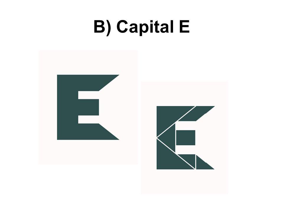 B) Capital E