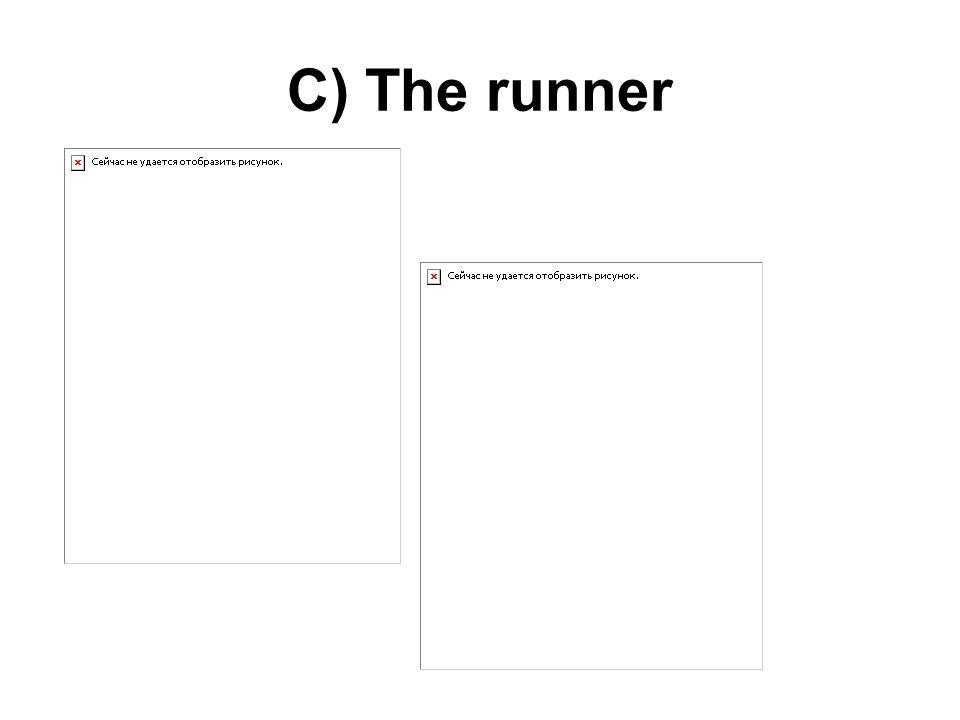 C) The runner