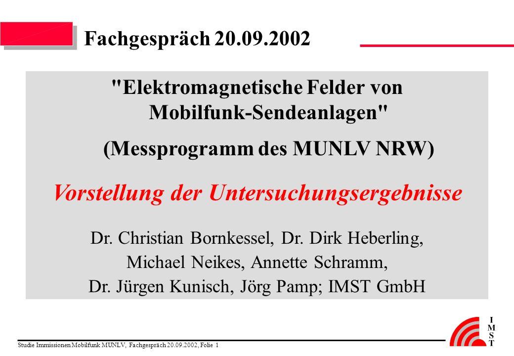 Studie Immissionen Mobilfunk MUNLV, Fachgespräch 20.09.2002, Folie 1 Fachgespräch 20.09.2002