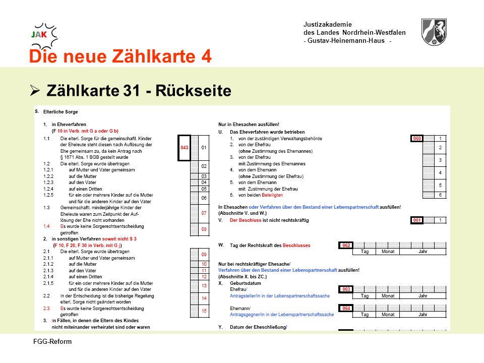 Justizakademie des Landes Nordrhein-Westfalen - Gustav-Heinemann-Haus - FGG-Reform Die neue Zählkarte 4 Zählkarte 31 - Rückseite
