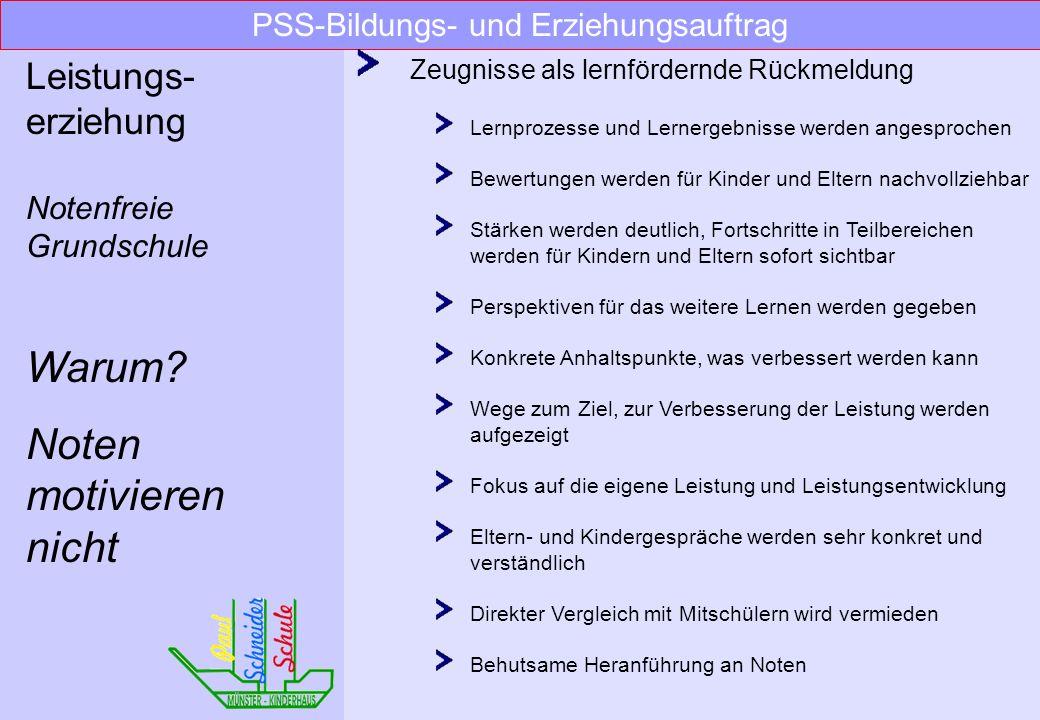 Zeugnisse Klasse 1: Berichtszeugnisse –lernfördernde Zeugnisse Klasse 2 und 3: Zeugnisse ohne Noten -lernfördernde und kriteriengestützte Bewertung Kl