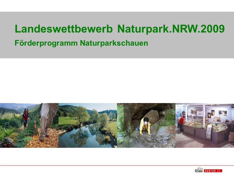 Landeswettbewerb Naturpark.NRW.2009 Förderprogramm Naturparkschauen
