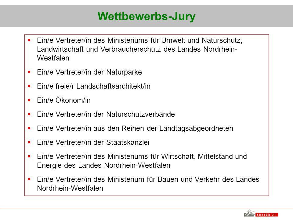 Wettbewerbs-Jury Ein/e Vertreter/in des Ministeriums für Umwelt und Naturschutz, Landwirtschaft und Verbraucherschutz des Landes Nordrhein- Westfalen
