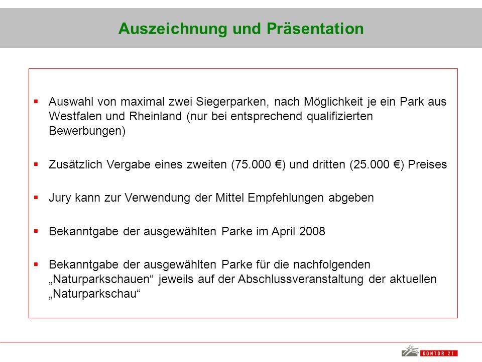Auszeichnung und Präsentation Auswahl von maximal zwei Siegerparken, nach Möglichkeit je ein Park aus Westfalen und Rheinland (nur bei entsprechend qu