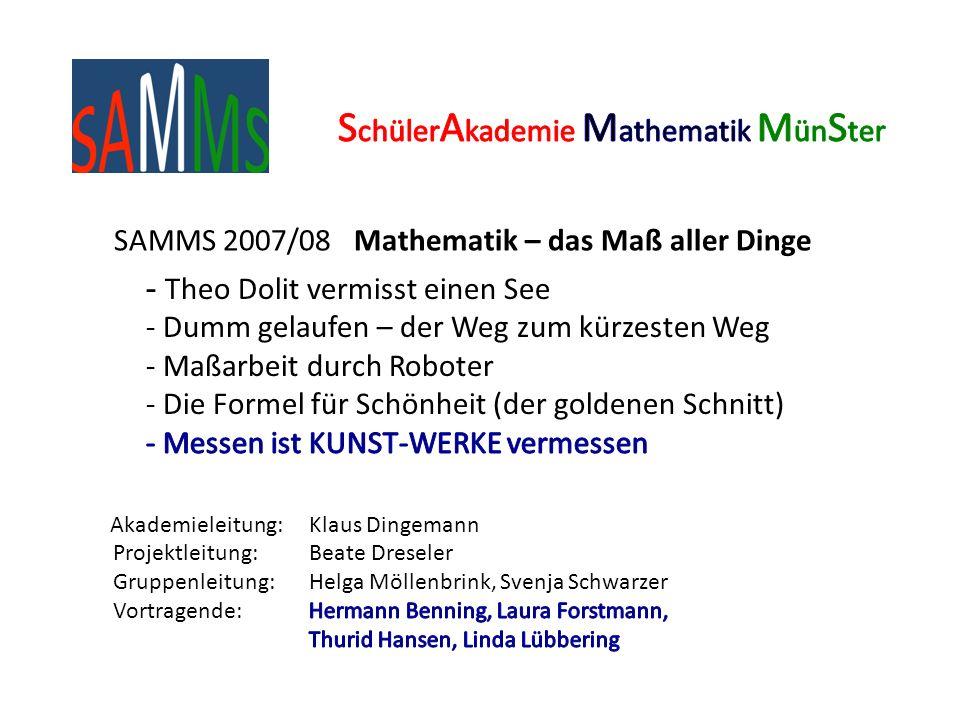 SAMMS 2007/08 Mathematik – das Maß aller Dinge