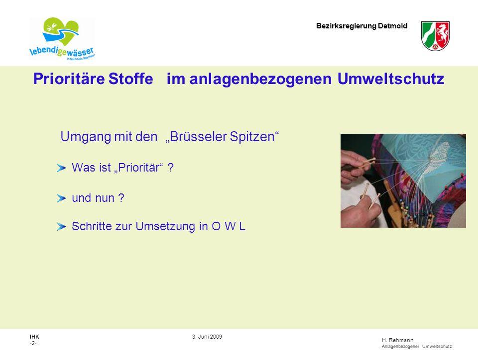 H.Rehmann Anlagenbezogener Umweltschutz Bezirksregierung Detmold IHK -3- 3.