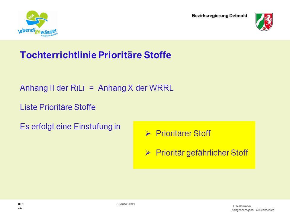 H.Rehmann Anlagenbezogener Umweltschutz Bezirksregierung Detmold IHK -5- 3.