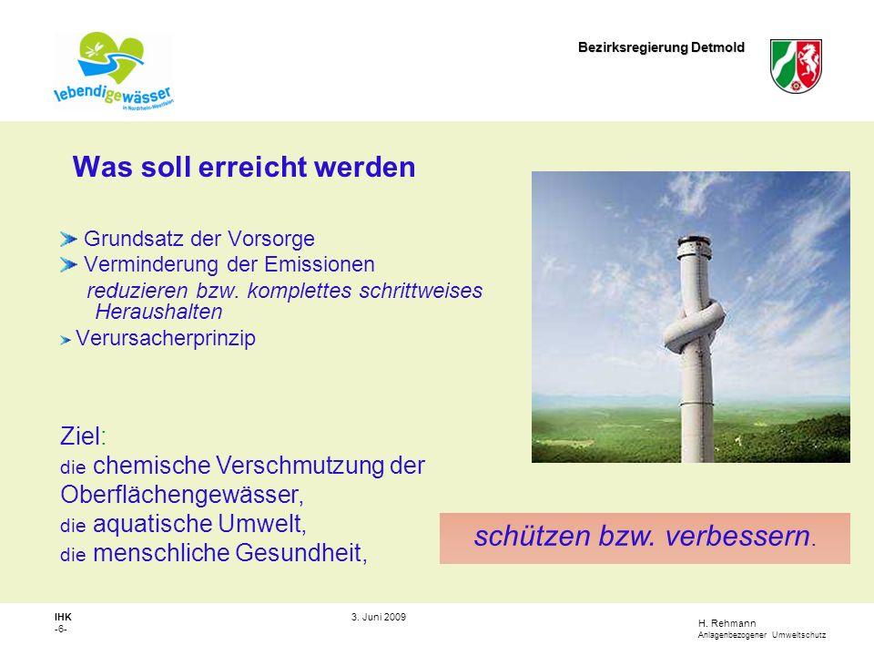 H.Rehmann Anlagenbezogener Umweltschutz Bezirksregierung Detmold IHK -7- 3.