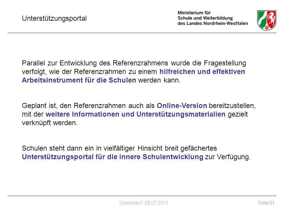 Düsseldorf, 26.07.2013 Parallel zur Entwicklung des Referenzrahmens wurde die Fragestellung verfolgt, wie der Referenzrahmen zu einem hilfreichen und