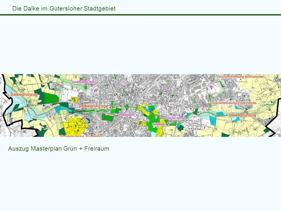 Die Dalke im Gütersloher Stadtgebiet Auszug Masterplan Grün + Freiraum