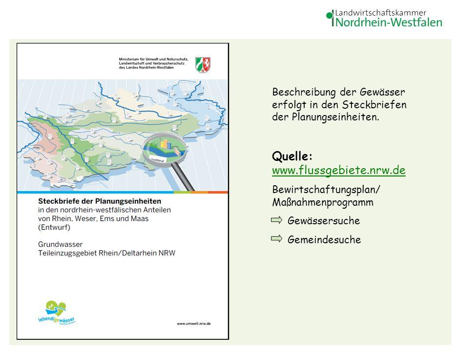33 Beschreibung der Gewässer erfolgt in den Steckbriefen der Planungseinheiten. Quelle: www.flussgebiete.nrw.de www.flussgebiete.nrw.de Bewirtschaftun