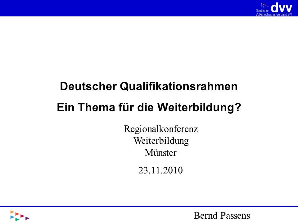 Wir werden die Entwicklung eines Deutschen Qualifikationsrahmens dazu nutzen, um Gleichwertigkeit, Mobilität und Durchlässigkeit im deutschen und europäischen Bildungsraum zu stärken.